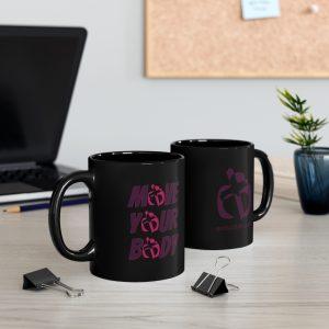 Move Your Body Black mug 11oz